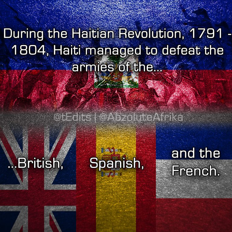 During the Haitian Revolution, 1791-1804, Haiti managed to defeat the armies of the British, Spanish and the French.
