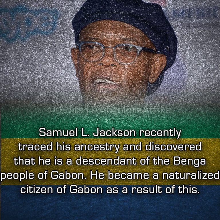 Samuel L. Jackson recently traced his ancestry and discovered that he is a descendant of the Benga people of Gabon. He became a naturalized citizen of Gabon as a result of this.