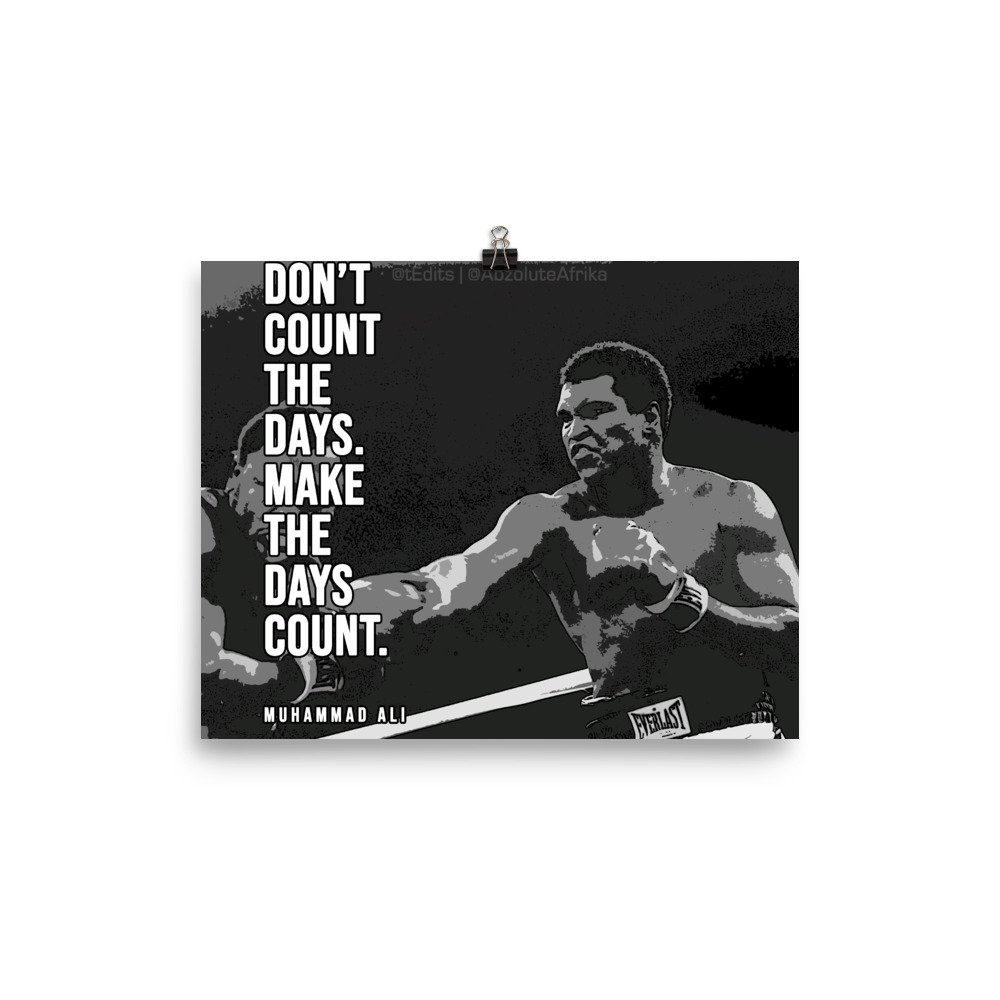Muhammad Ali – Don't Count The Days | Poster
