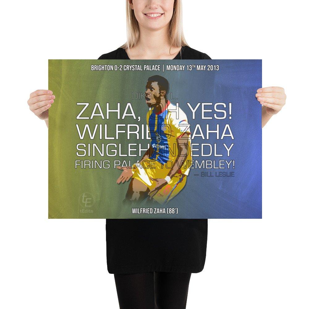 Wilfried Zaha vs Brighton, 2013   Poster
