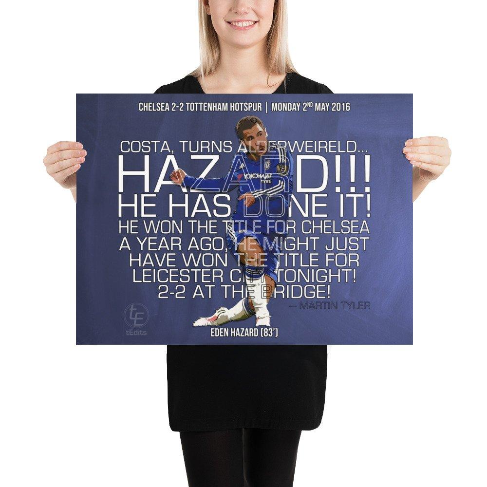 Eden Hazard vs Spurs, 2016 | Poster